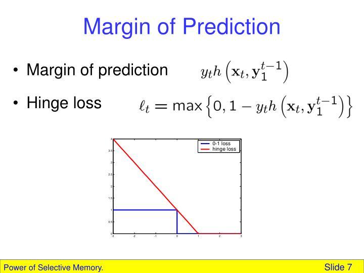 Margin of Prediction
