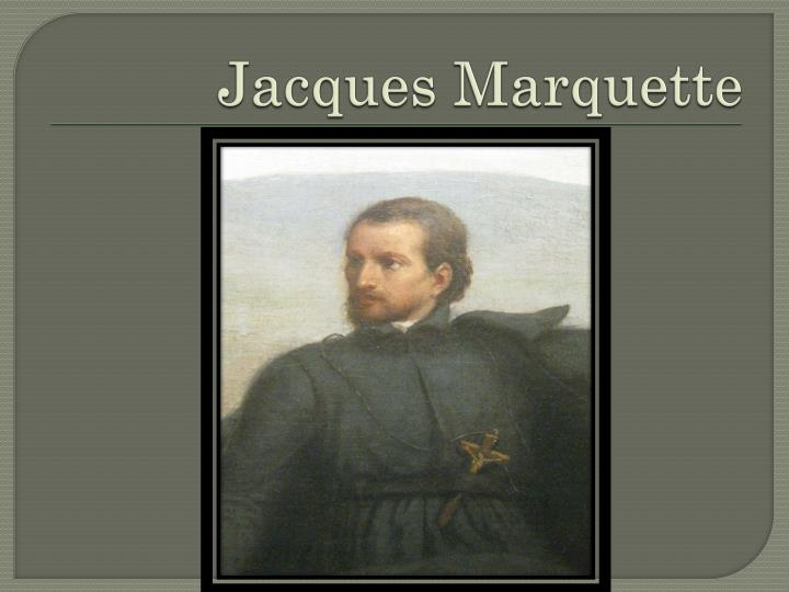 an analysis of the father jacques marquette and louis jolliet He took him [abraham] outside and said, look up at the heavens and count the stars - if indeed you can count them then he said to him, so shall your offspring be ~ genesis 15:5 ~ ~ ~ and so from this one man, came descendants as numerous as the stars in the sky.