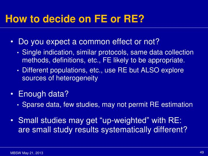 How to decide on FE or RE?