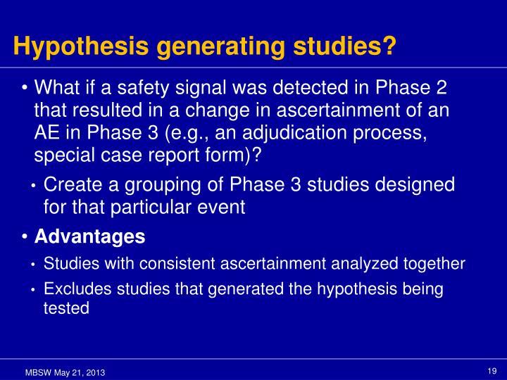 Hypothesis generating studies?