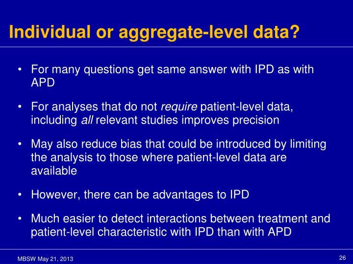 Individual or aggregate-level data?