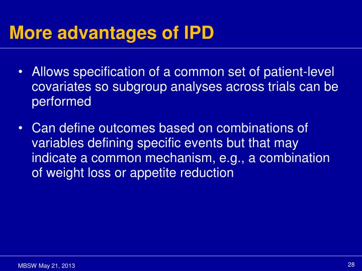 More advantages of IPD