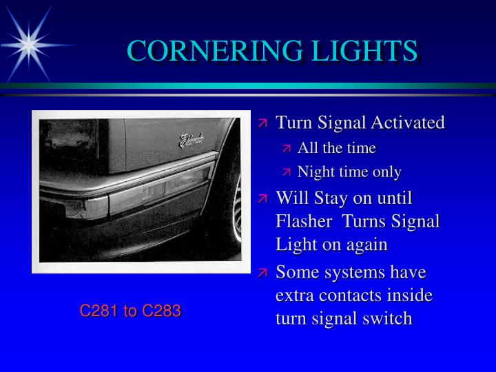 CORNERING LIGHTS
