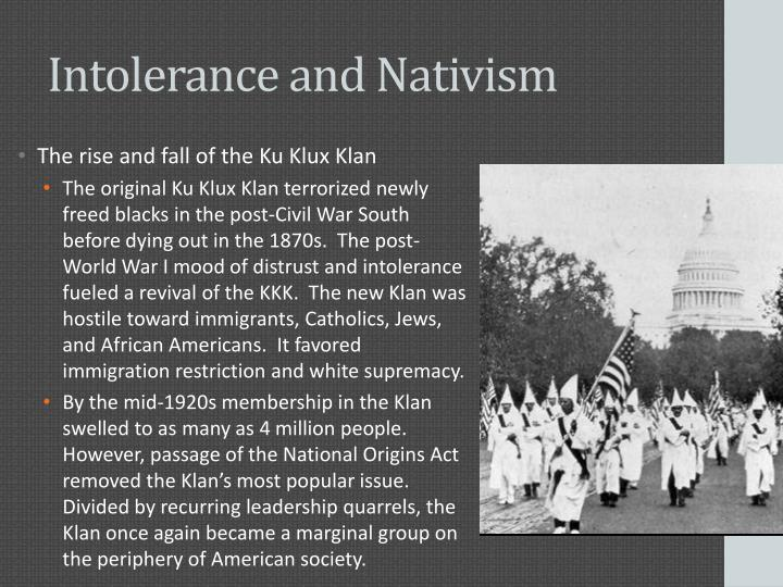 Intolerance and Nativism