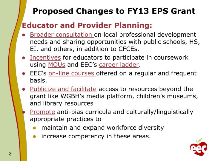 Proposed Changes to FY13 EPS Grant
