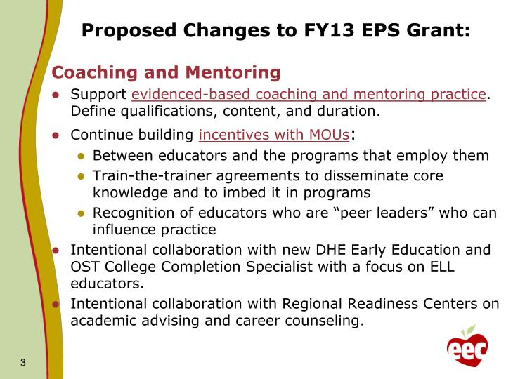 Proposed Changes to FY13 EPS Grant:
