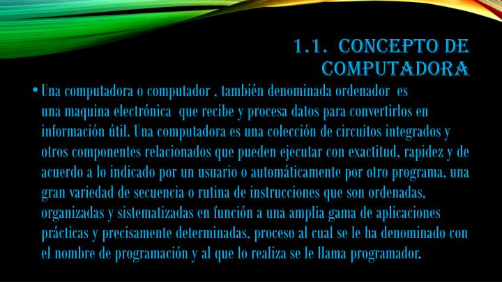 1.1.  Concepto de Computadora