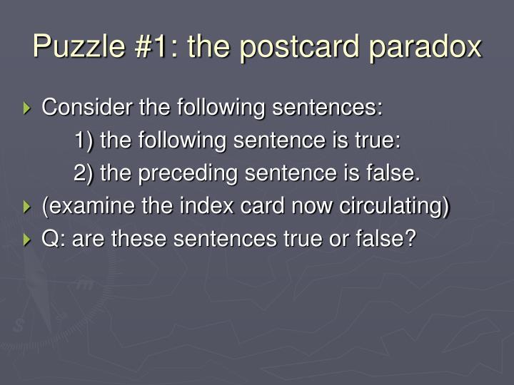 Puzzle #1: the postcard paradox