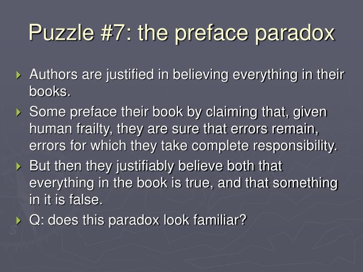 Puzzle #7: the preface paradox