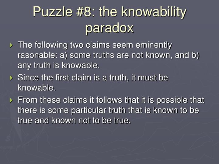 Puzzle #8: the knowability paradox