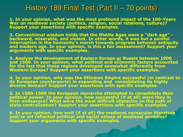 History 189 Final Test (Part II –