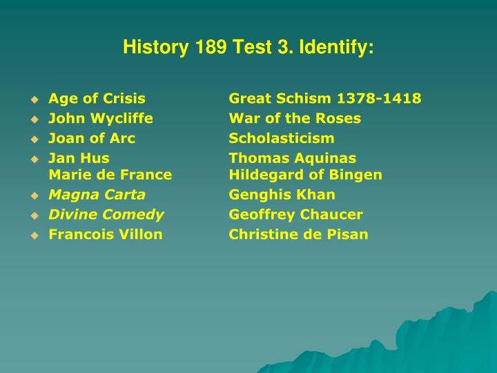 History 189 Test 3. Identify: