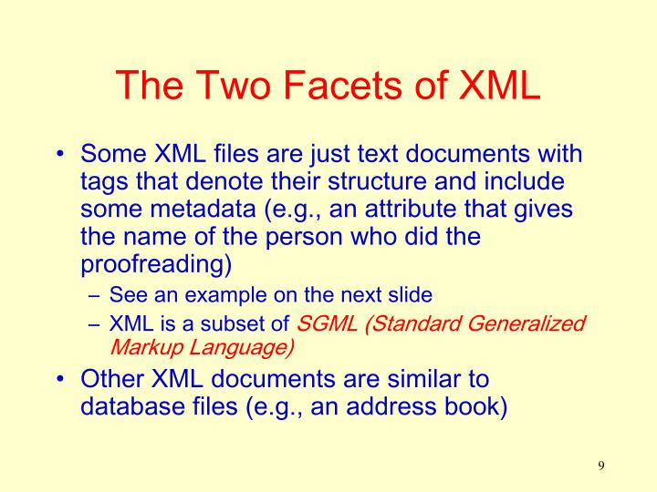 The Two Facets of XML