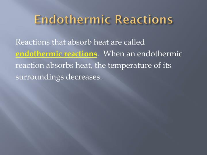 Endothermic Reactions
