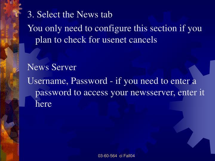 3. Select the News tab