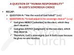 a question of human responsibility in god s sovereign choice2