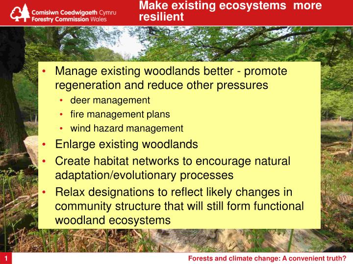 Make existing ecosystems  more resilient