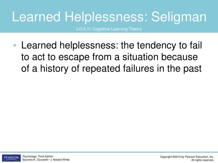 Learned Helplessness: Seligman