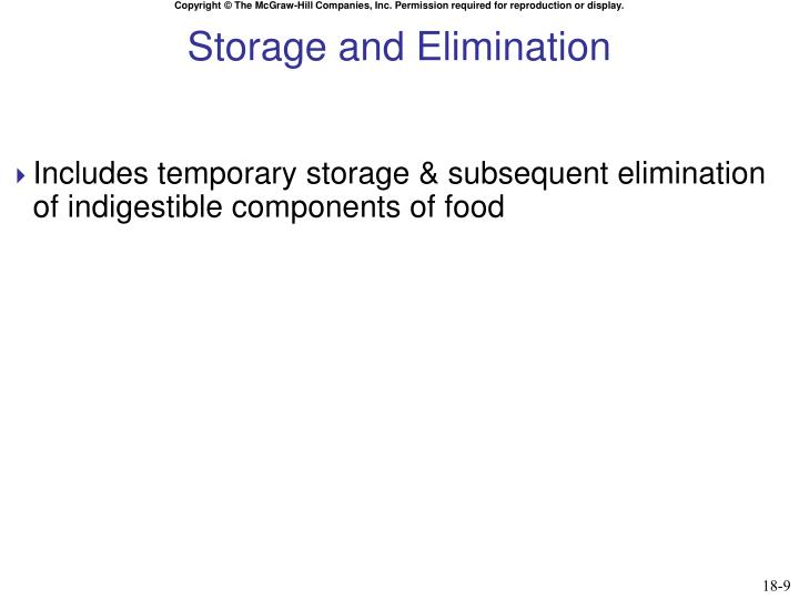 Storage and Elimination