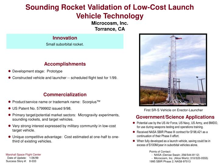 Sounding rocket validation of low cost launch vehicle technology microcosm inc torrance ca