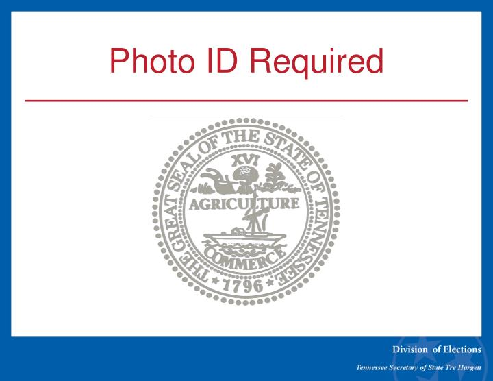 Photo id required