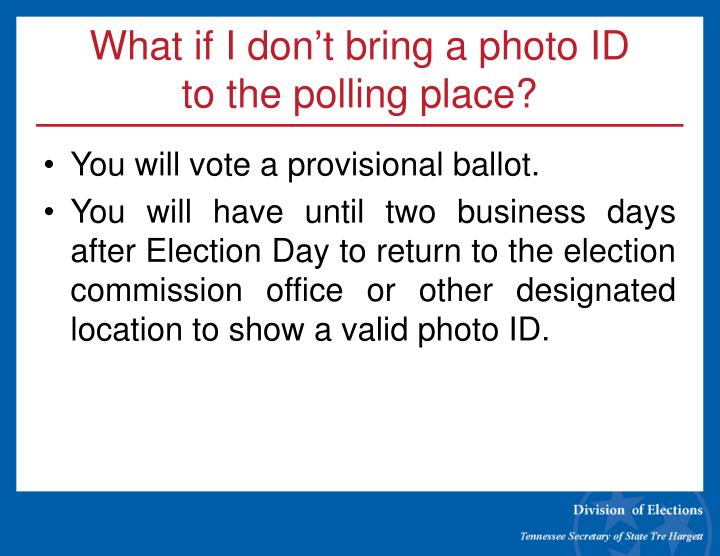 What if I don't bring a photo ID