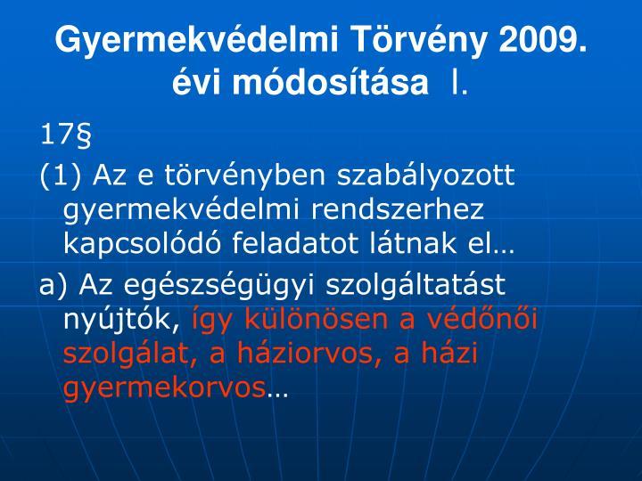Gyermekvédelmi Törvény 2009. évi módosítása