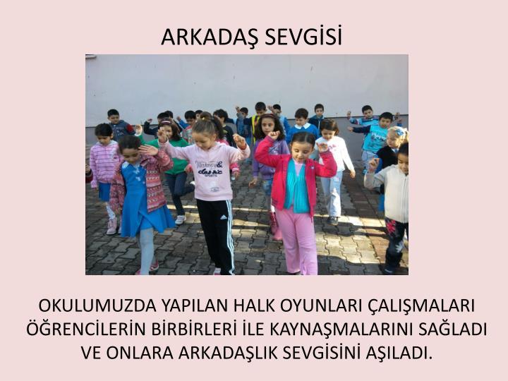 ARKADAŞ SEVGİSİ