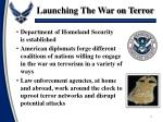 launching the war on terror1