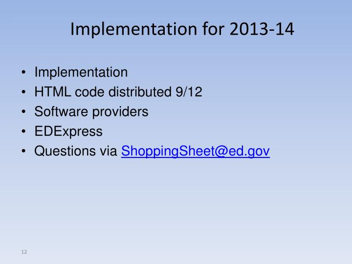 Implementation for 2013-14