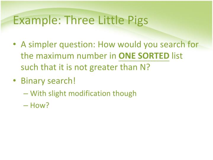 Example: Three Little Pigs