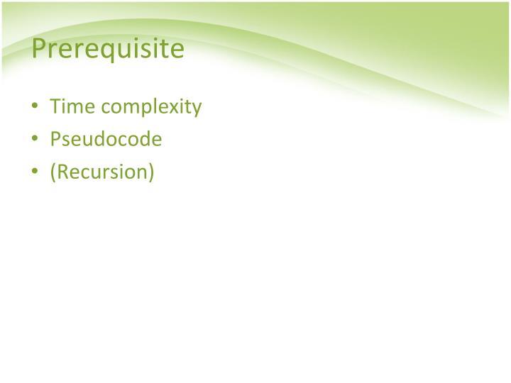 Prerequisite