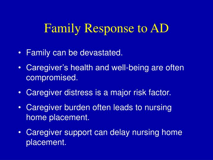 Family Response to AD