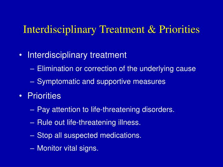 Interdisciplinary Treatment & Priorities