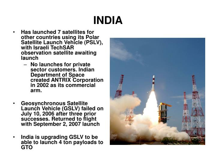 Has launched 7 satellites for other countries using its Polar Satellite Launch Vehicle (PSLV), with Israeli TechSAR observation satellite awaiting launch