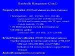 bandwidth management contd
