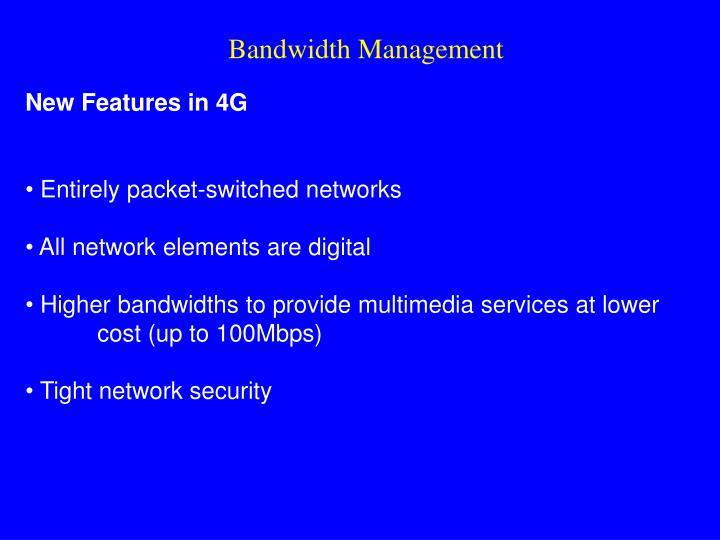 Bandwidth Management