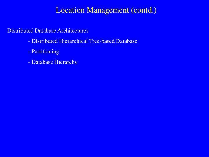 Location Management (contd.)