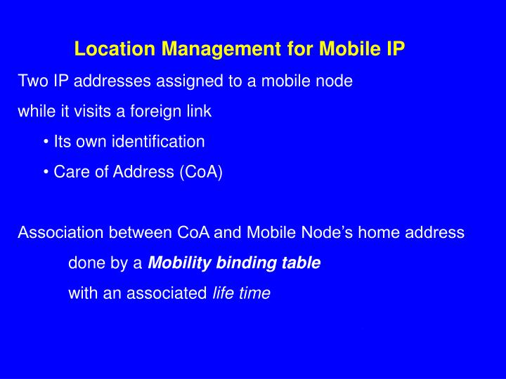 Location Management for Mobile IP