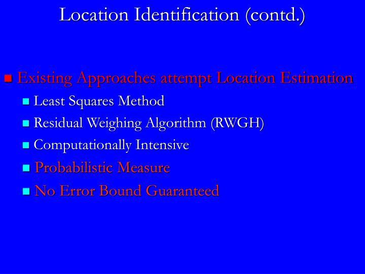 Location Identification (contd.)