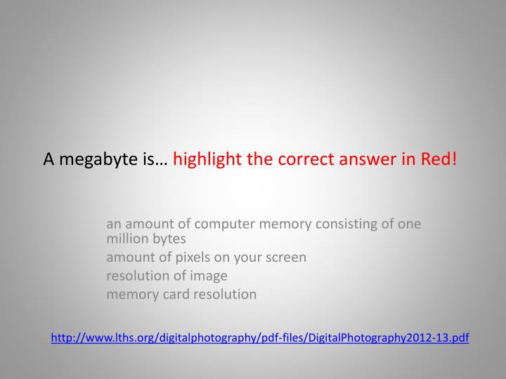 A megabyte