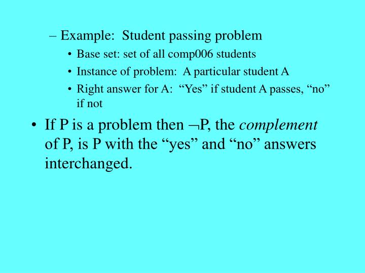 Example:  Student passing problem