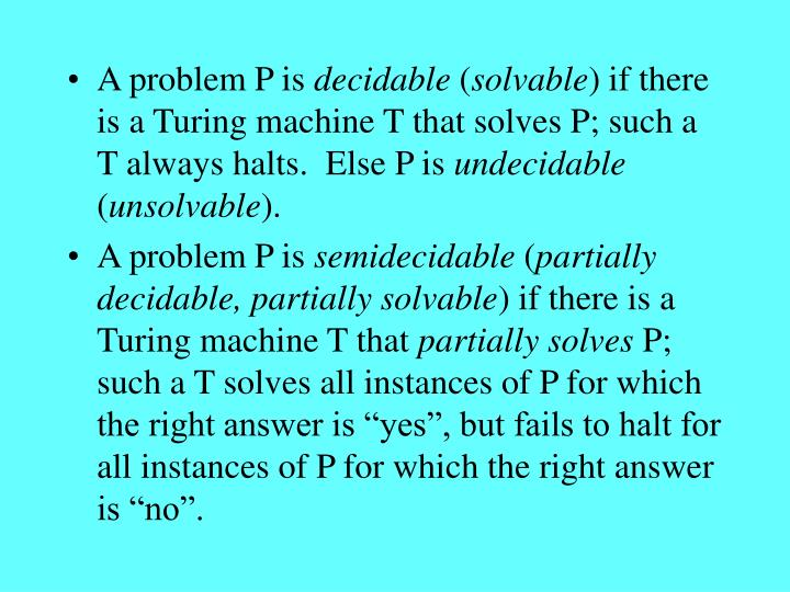 A problem P is