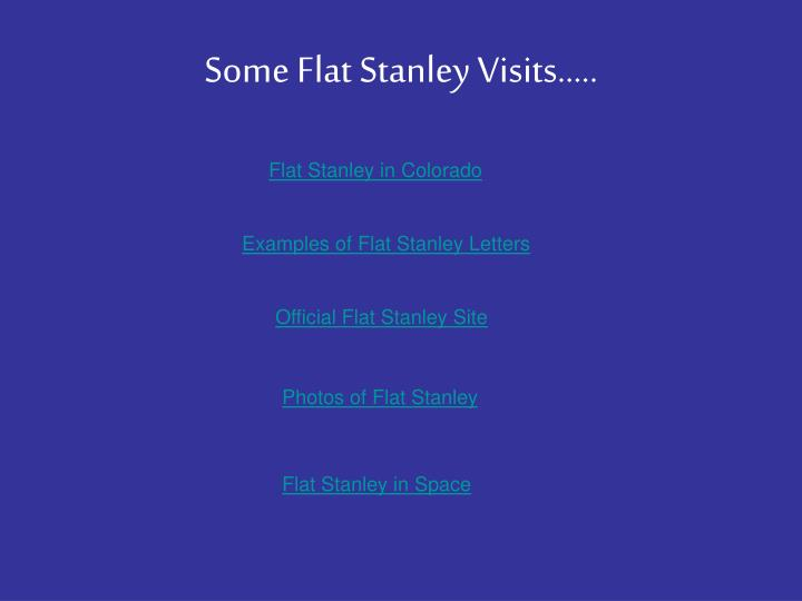 Some Flat Stanley Visits…..