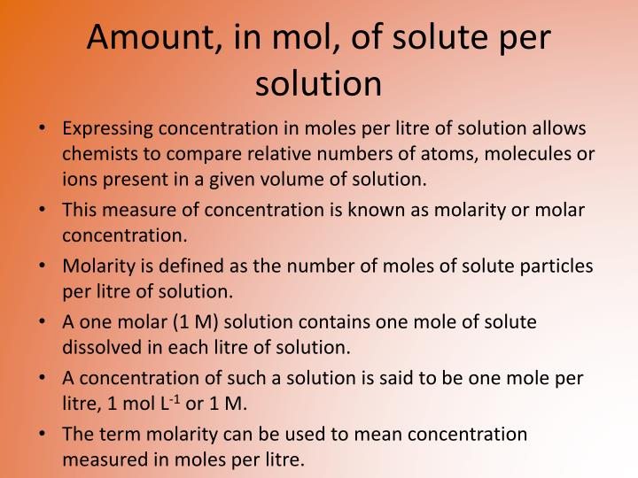 Amount, in mol, of solute per solution