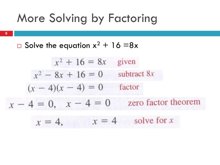 More Solving by Factoring