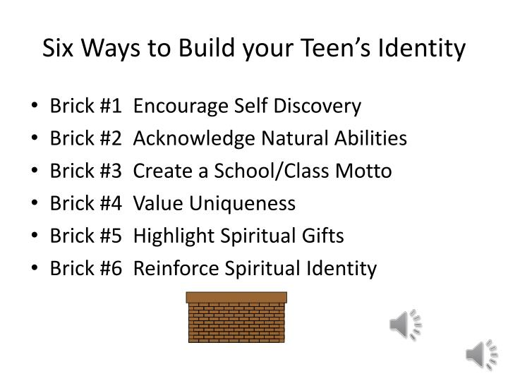 Six Ways to Build your Teen's Identity