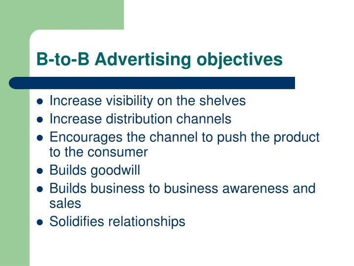 B-to-B Advertising objectives