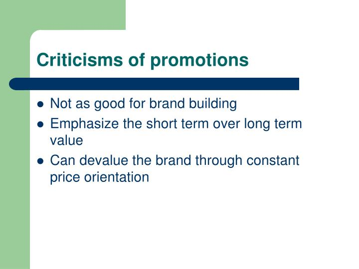 Criticisms of promotions