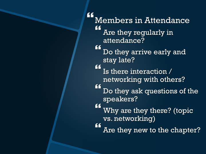 Members in Attendance